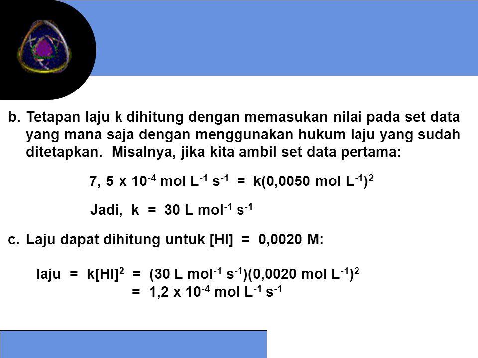 Tetapan laju k dihitung dengan memasukan nilai pada set data yang mana saja dengan menggunakan hukum laju yang sudah ditetapkan. Misalnya, jika kita ambil set data pertama: