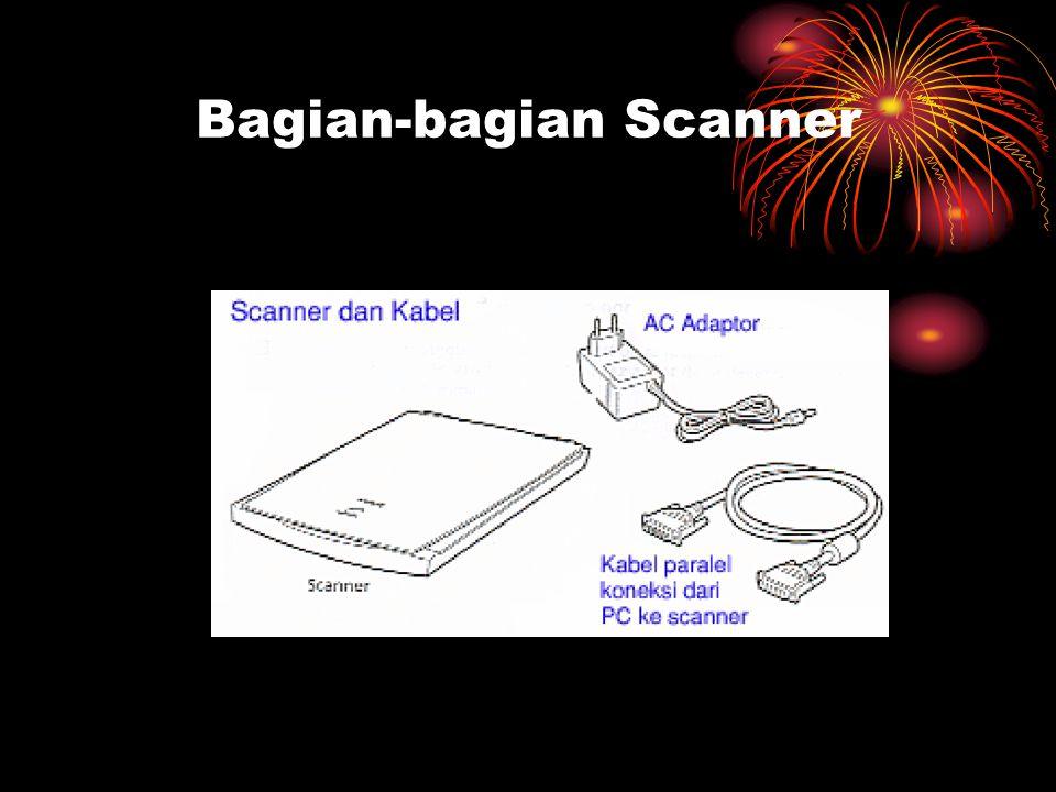Bagian-bagian Scanner