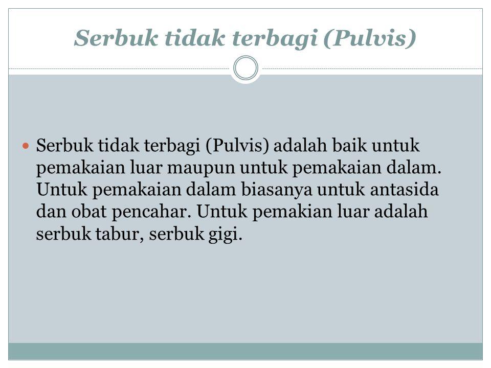 Serbuk tidak terbagi (Pulvis)