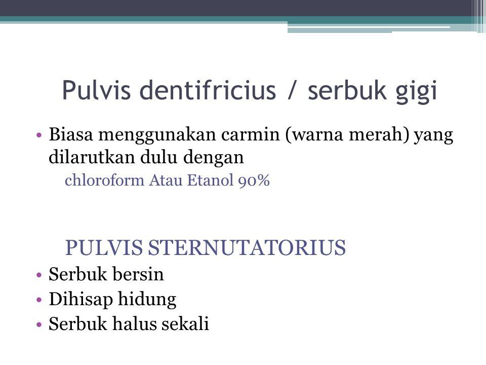 Pulvis dentifricius / serbuk gigi
