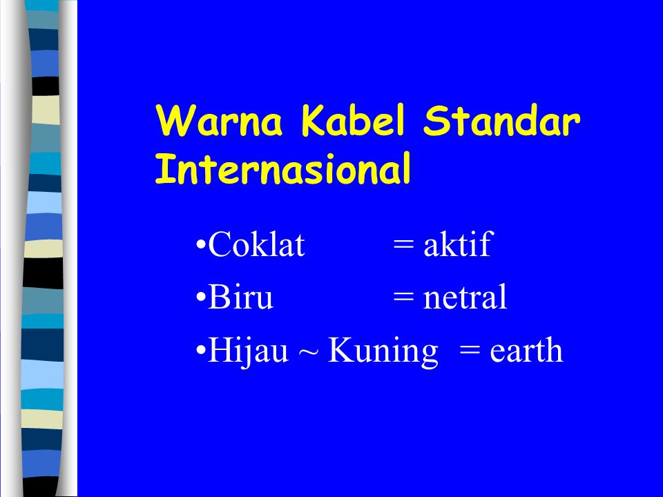 Warna Kabel Standar Internasional