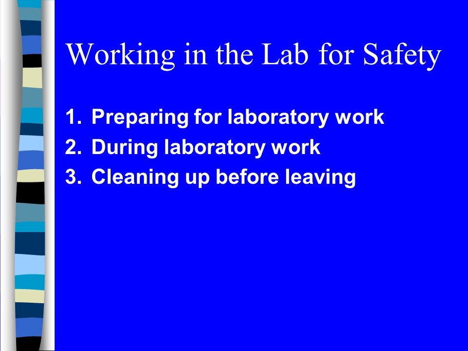 Working in the Lab for Safety