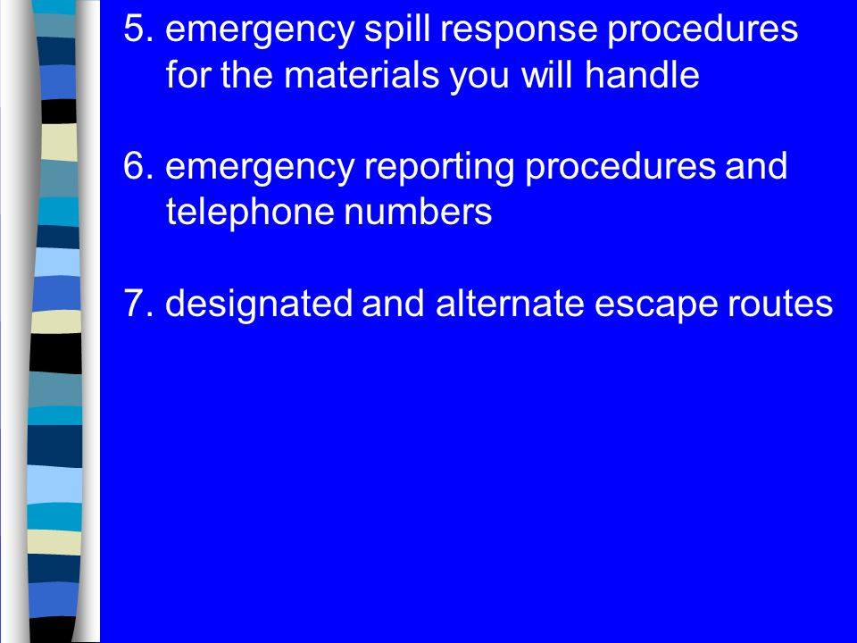 5. emergency spill response procedures for the materials you will handle