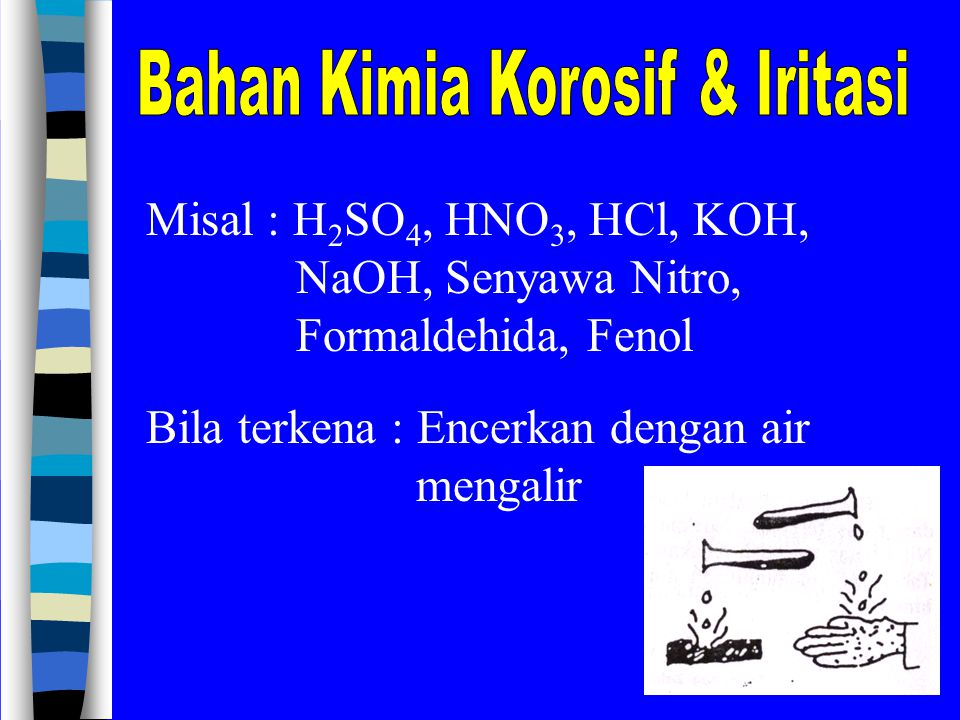 Bahan Kimia Korosif & Iritasi