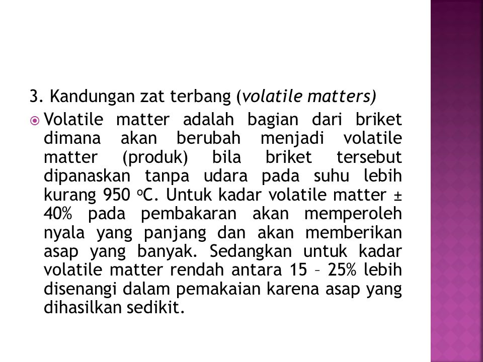 3. Kandungan zat terbang (volatile matters)