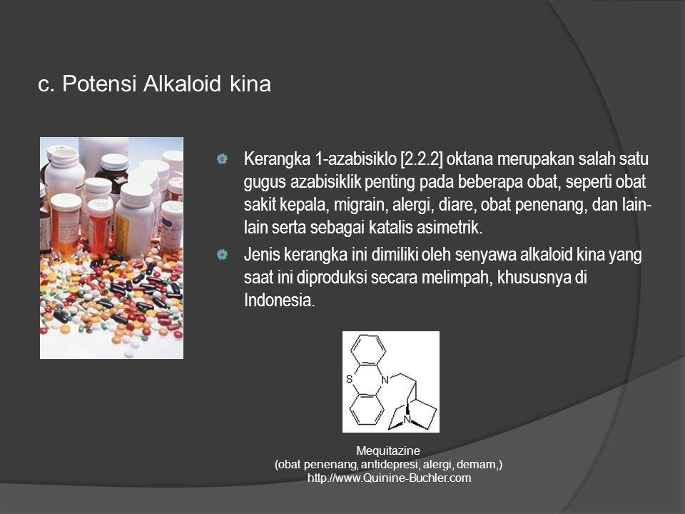 c. Potensi Alkaloid kina