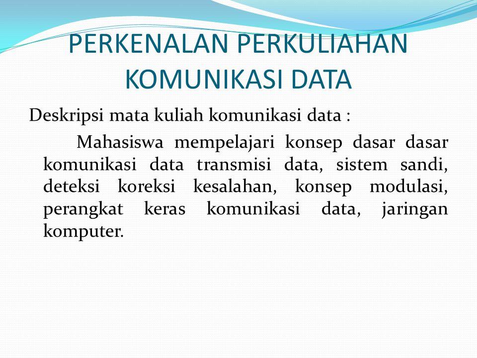 PERKENALAN PERKULIAHAN KOMUNIKASI DATA