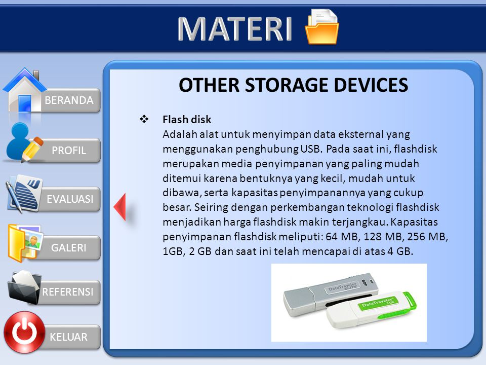 MATERI OTHER STORAGE DEVICES BERANDA Flash disk