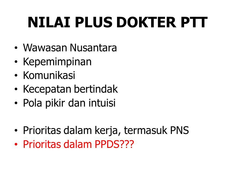 NILAI PLUS DOKTER PTT Wawasan Nusantara Kepemimpinan Komunikasi