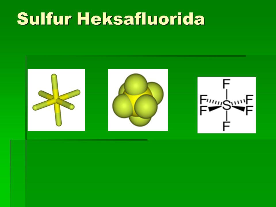 Sulfur Heksafluorida