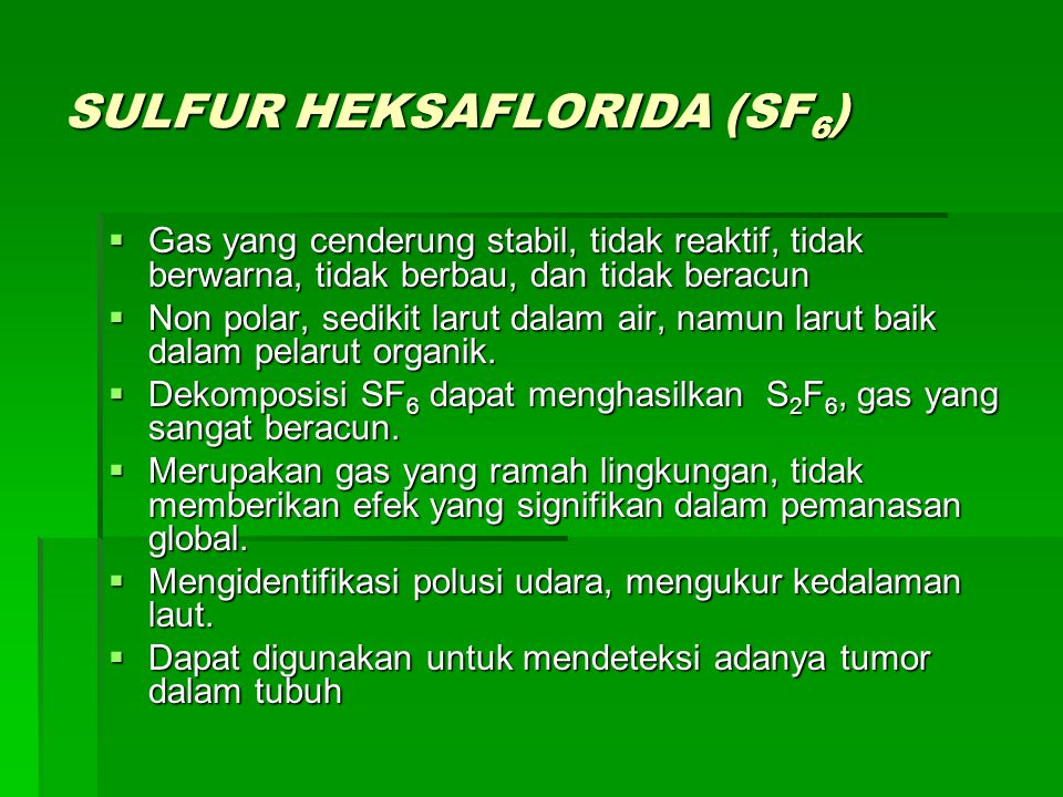 SULFUR HEKSAFLORIDA (SF6)