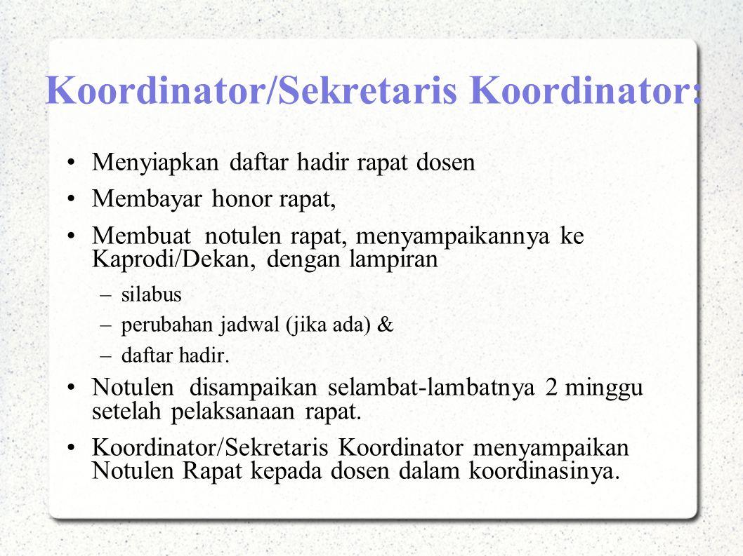 Koordinator/Sekretaris Koordinator: