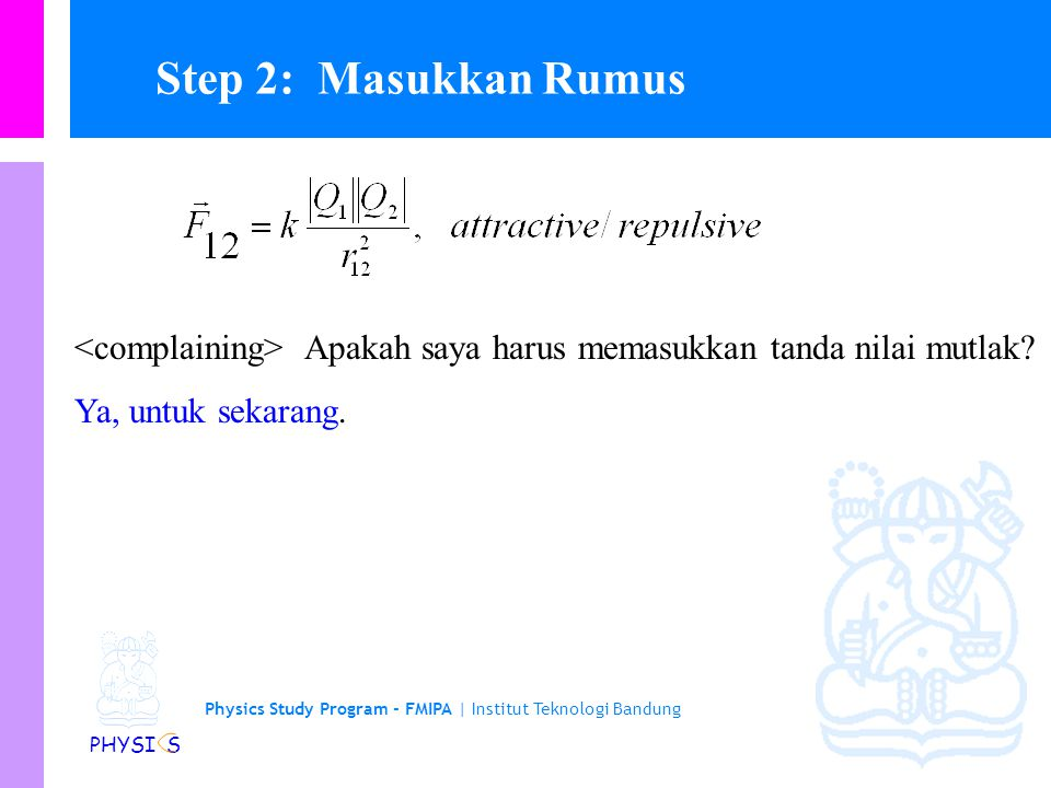 Step 2: Masukkan Rumus <complaining> Apakah saya harus memasukkan tanda nilai mutlak.