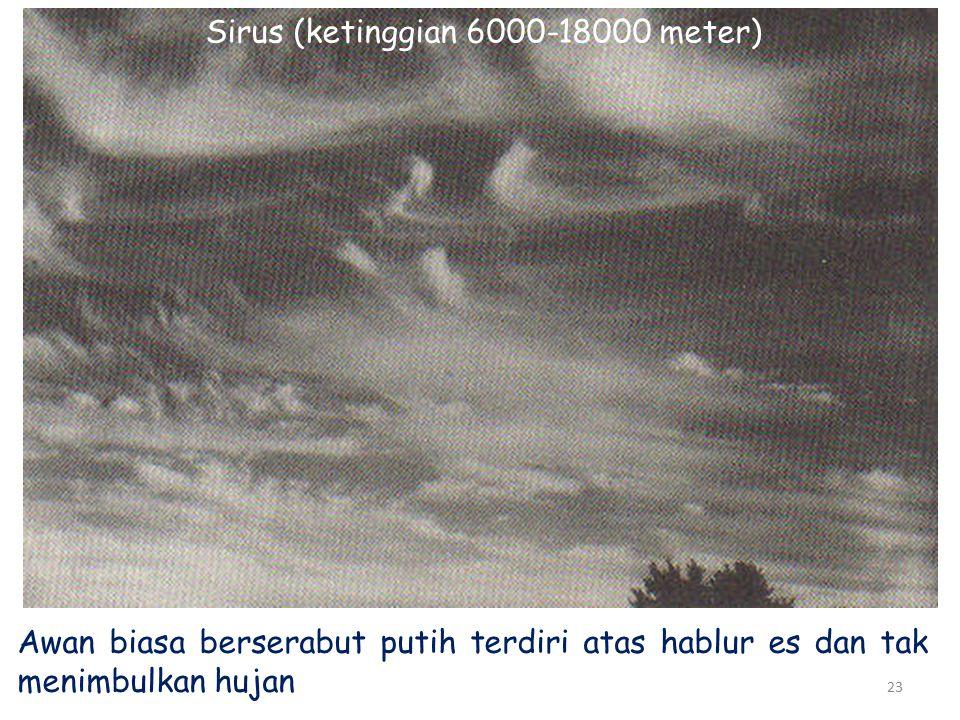 Sirus (ketinggian 6000-18000 meter)
