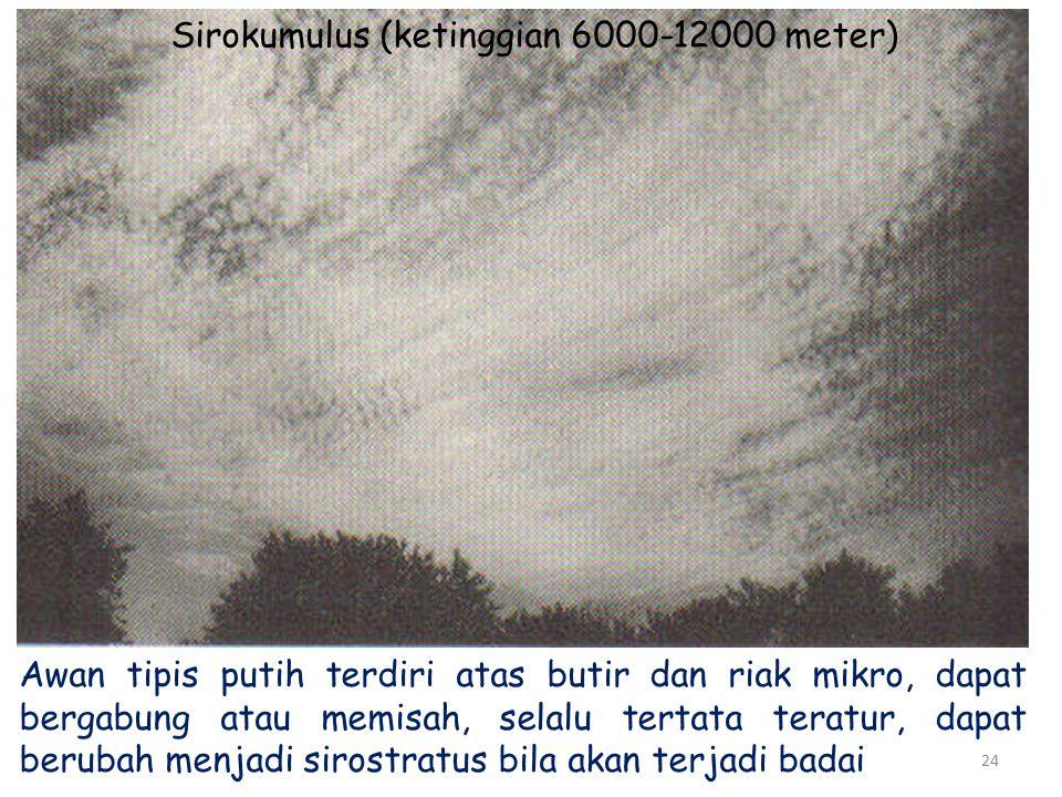 Sirokumulus (ketinggian 6000-12000 meter)