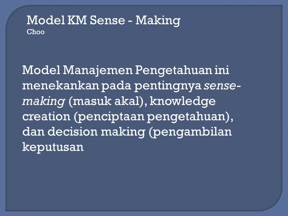 Model KM Sense - Making Choo.