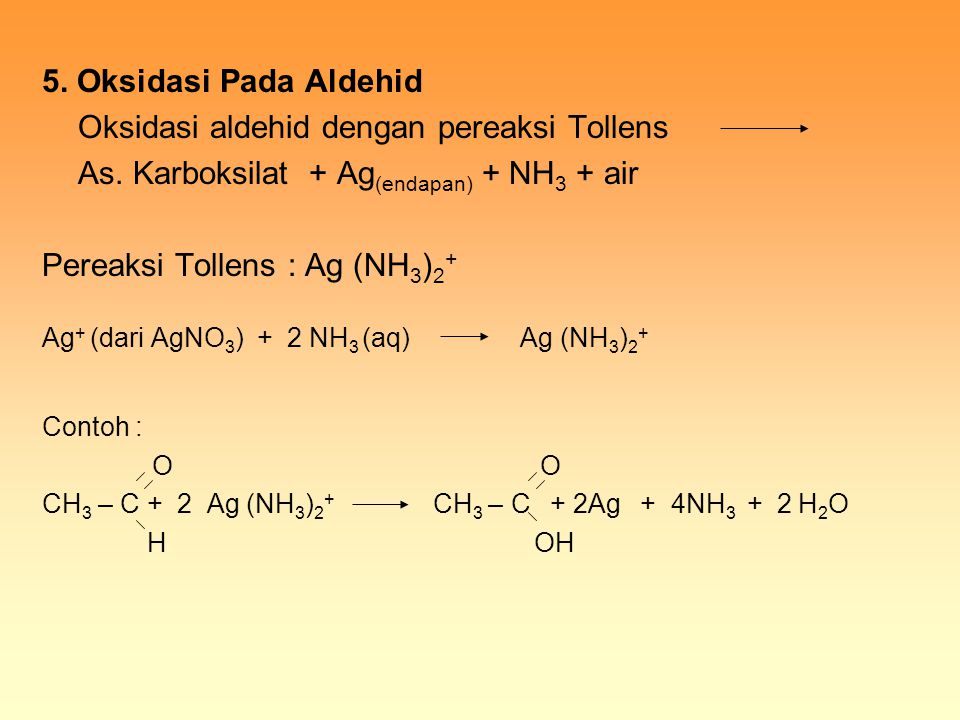 Oksidasi aldehid dengan pereaksi Tollens