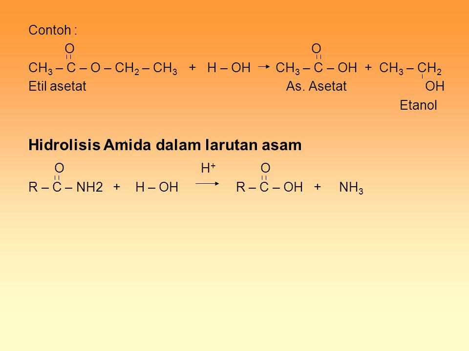 Hidrolisis Amida dalam larutan asam O H+ O