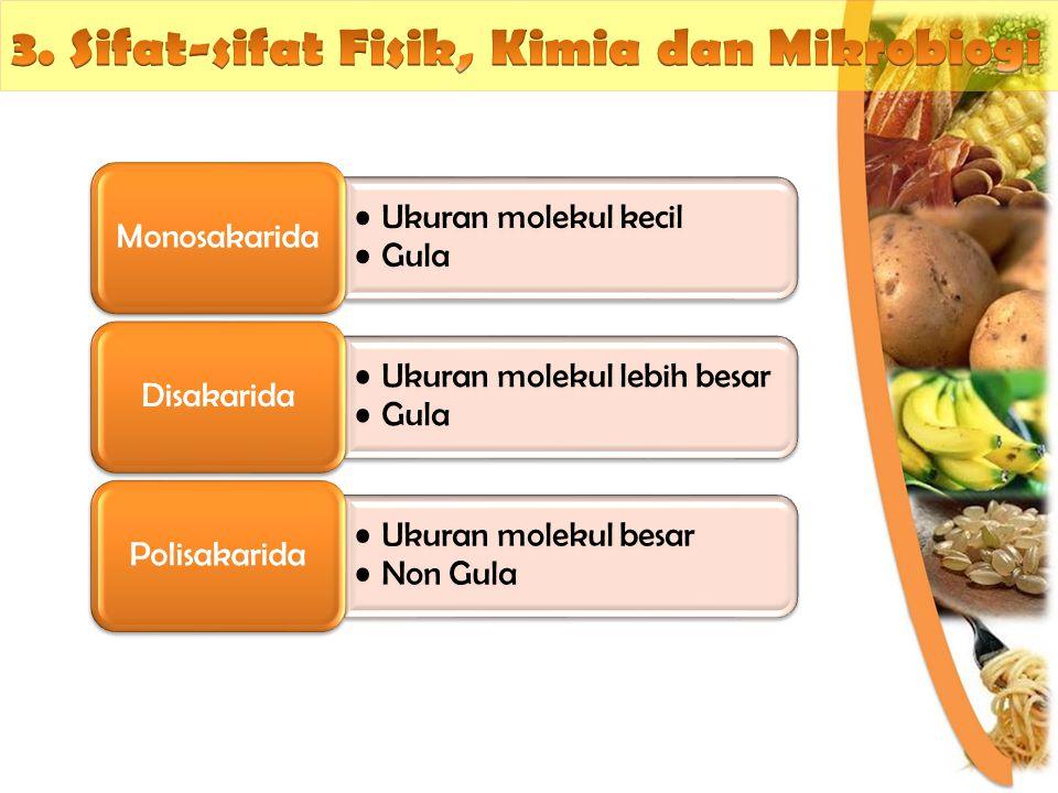 3. Sifat-sifat Fisik, Kimia dan Mikrobiogi