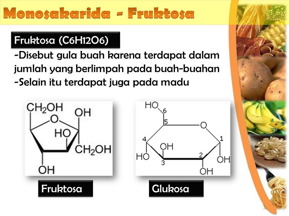 Monosakarida - Fruktosa