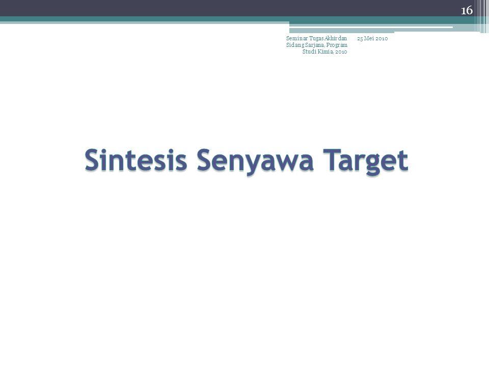Sintesis Senyawa Target