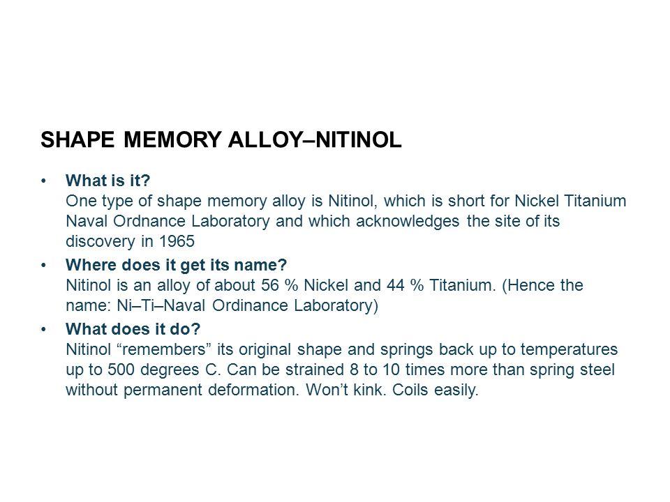 SHAPE MEMORY ALLOY–NITINOL