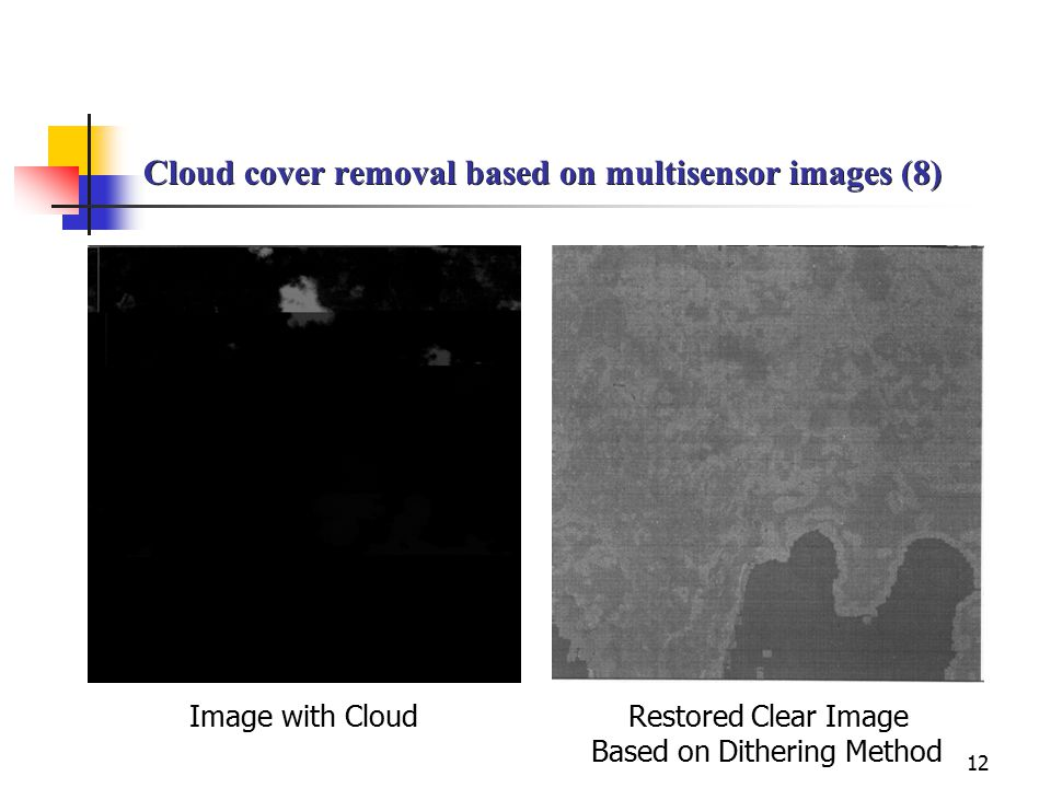 Cloud cover removal based on multisensor images (8)