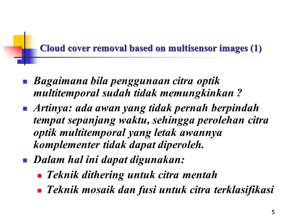 Cloud cover removal based on multisensor images (1)