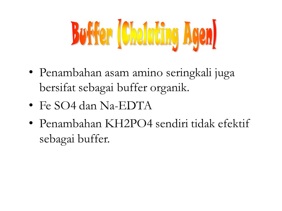 Buffer (Chelating Agen)