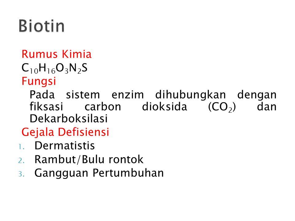 Biotin Rumus Kimia C10H16O3N2S Fungsi