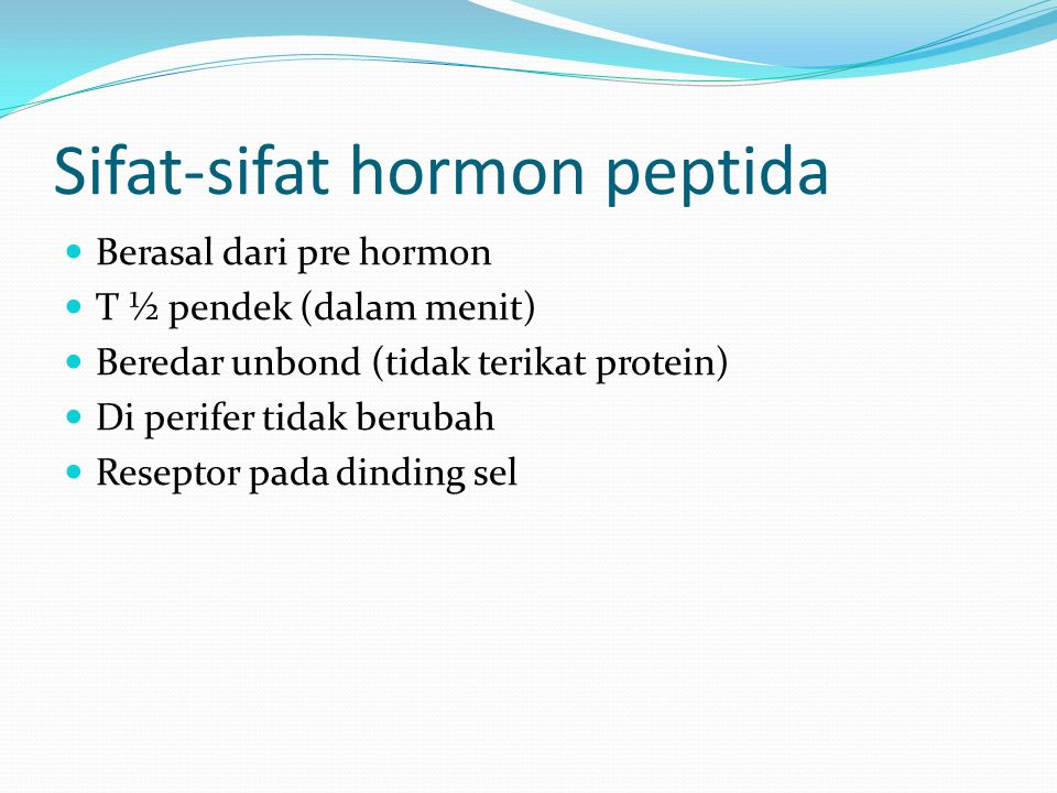 Sifat-sifat hormon peptida