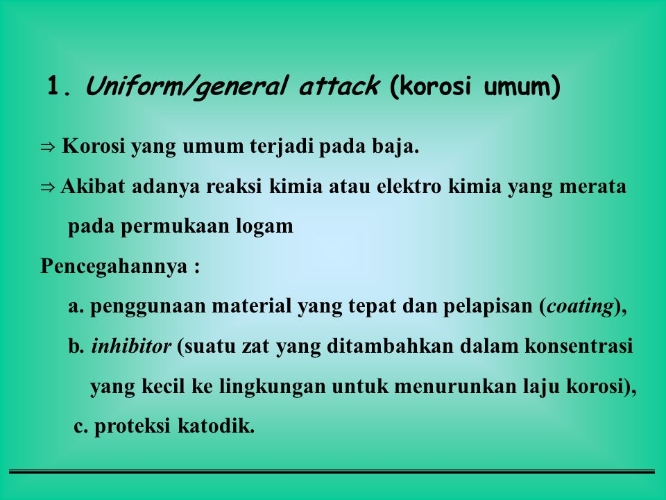 1. Uniform/general attack (korosi umum)