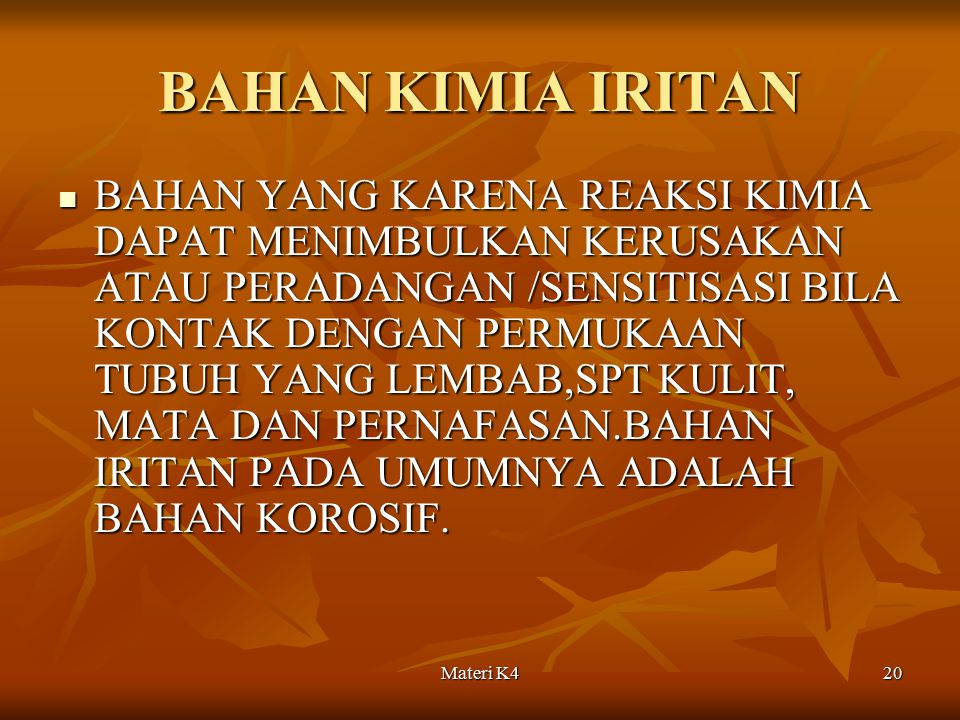 BAHAN KIMIA IRITAN