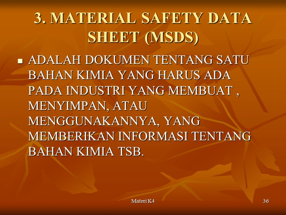 3. MATERIAL SAFETY DATA SHEET (MSDS)