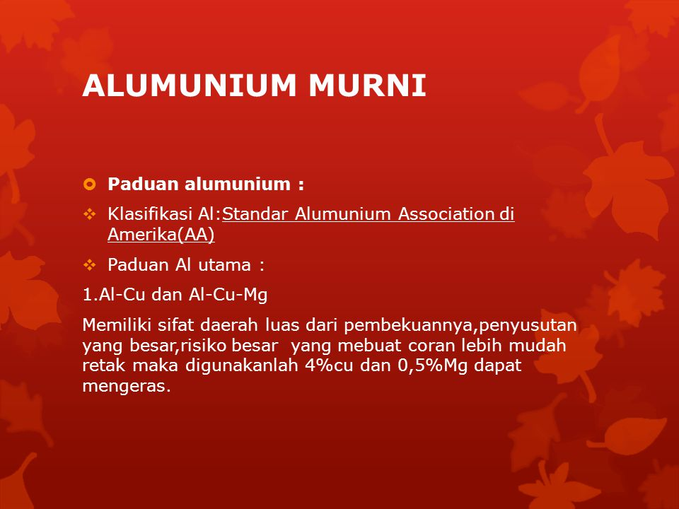 ALUMUNIUM MURNI Paduan alumunium :