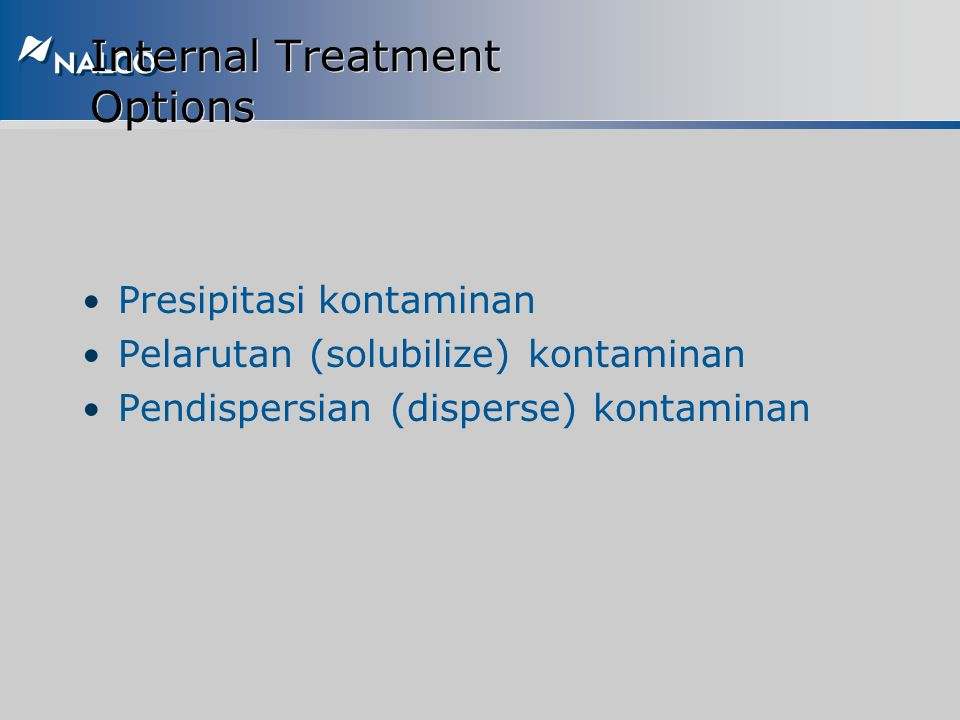 Internal Treatment Options