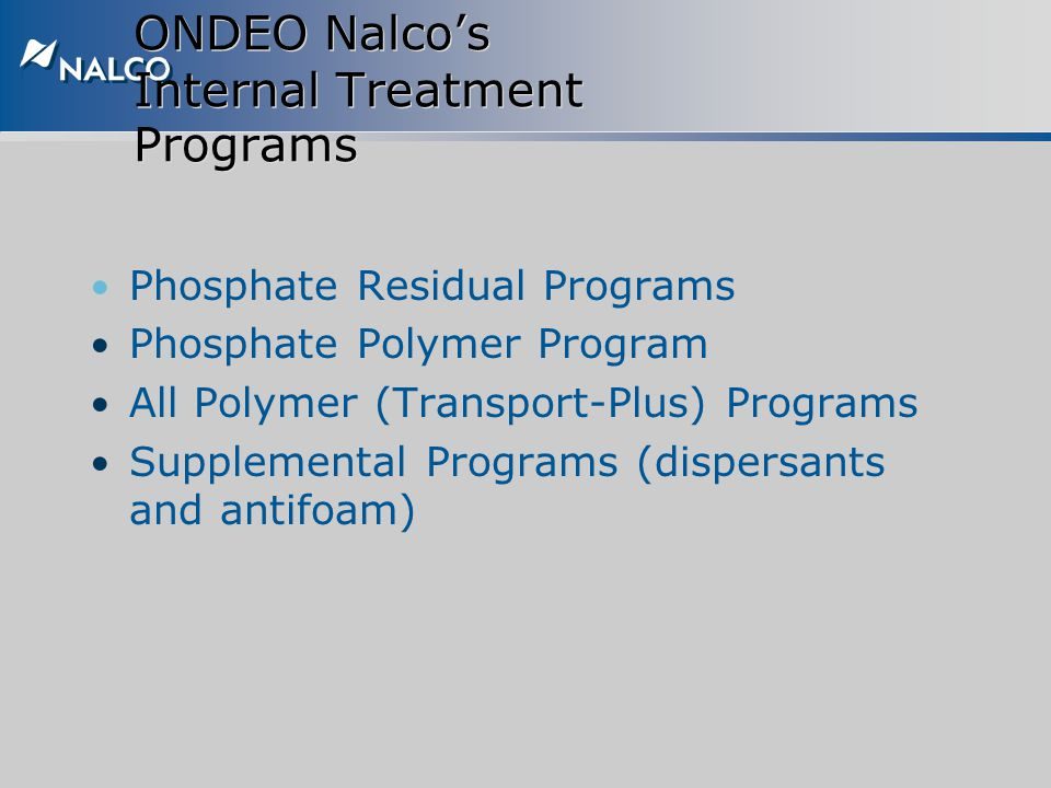 ONDEO Nalco's Internal Treatment Programs