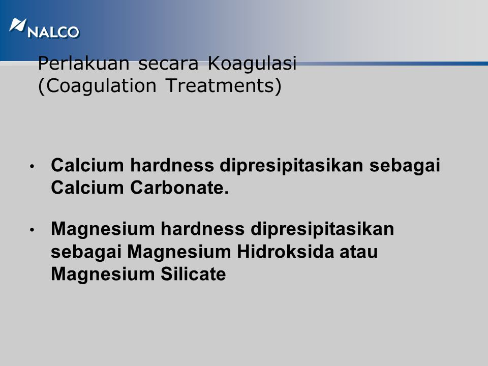 Perlakuan secara Koagulasi (Coagulation Treatments)