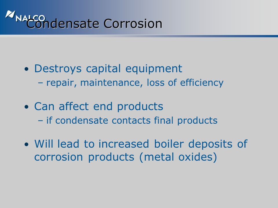 Condensate Corrosion Destroys capital equipment