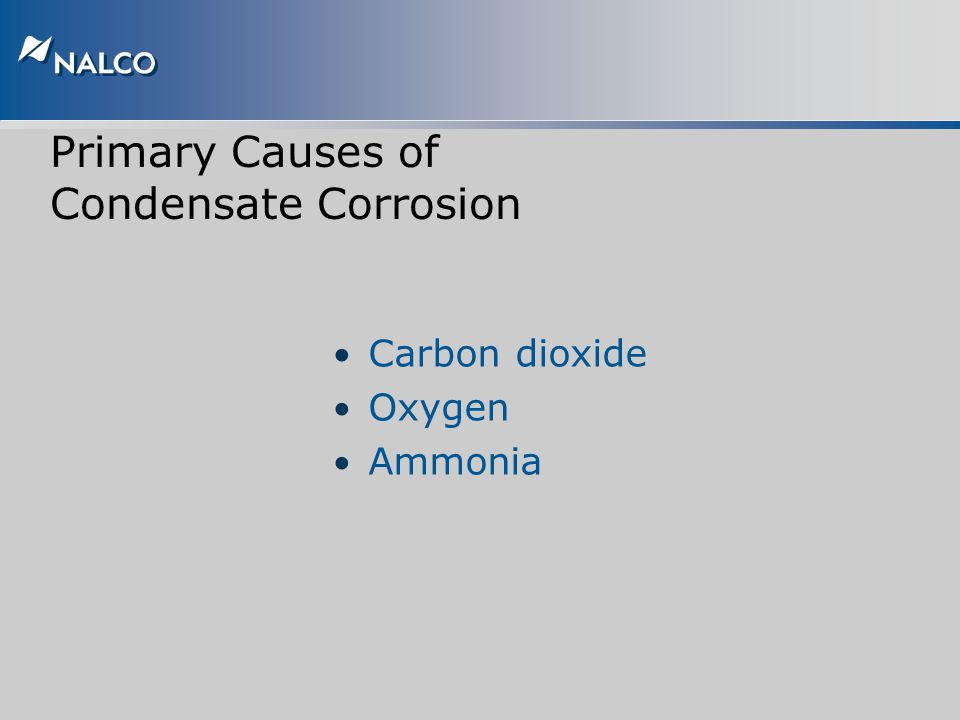 Primary Causes of Condensate Corrosion