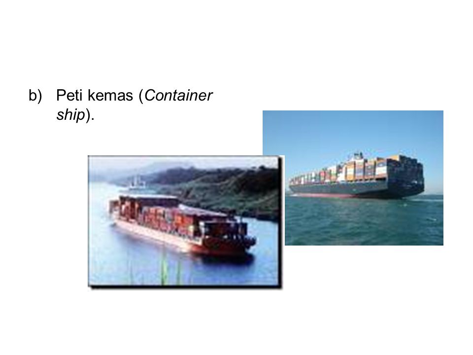Peti kemas (Container ship).