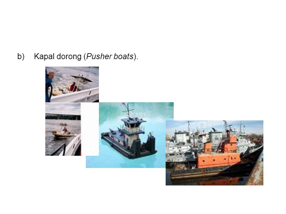 Kapal dorong (Pusher boats).