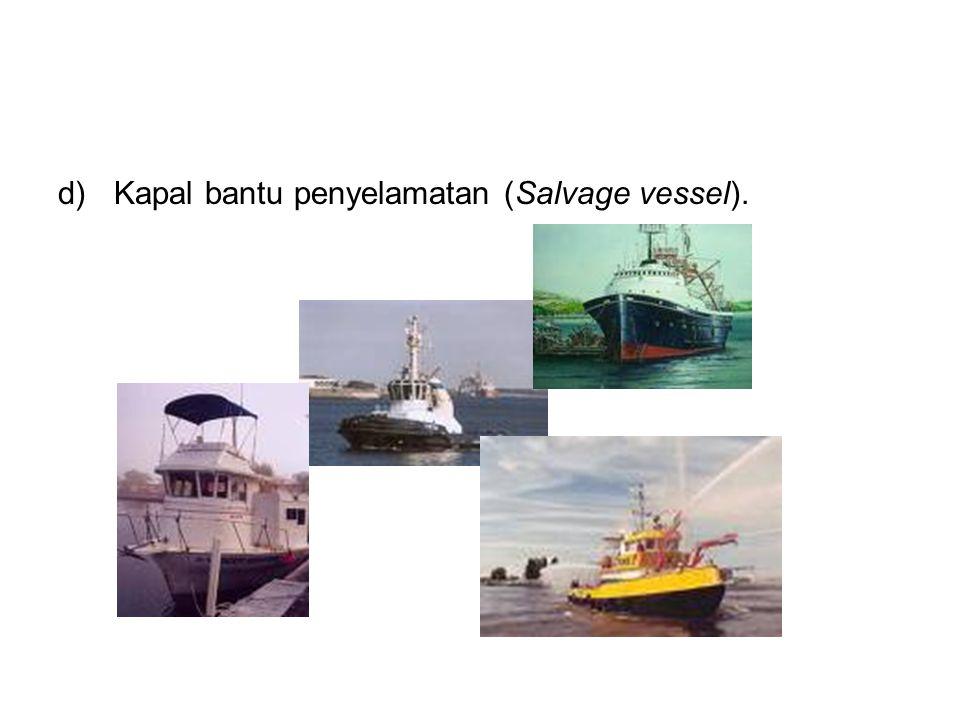Kapal bantu penyelamatan (Salvage vessel).