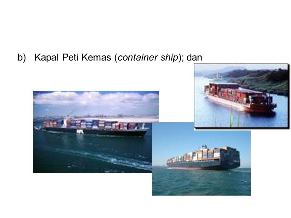 Kapal Peti Kemas (container ship); dan