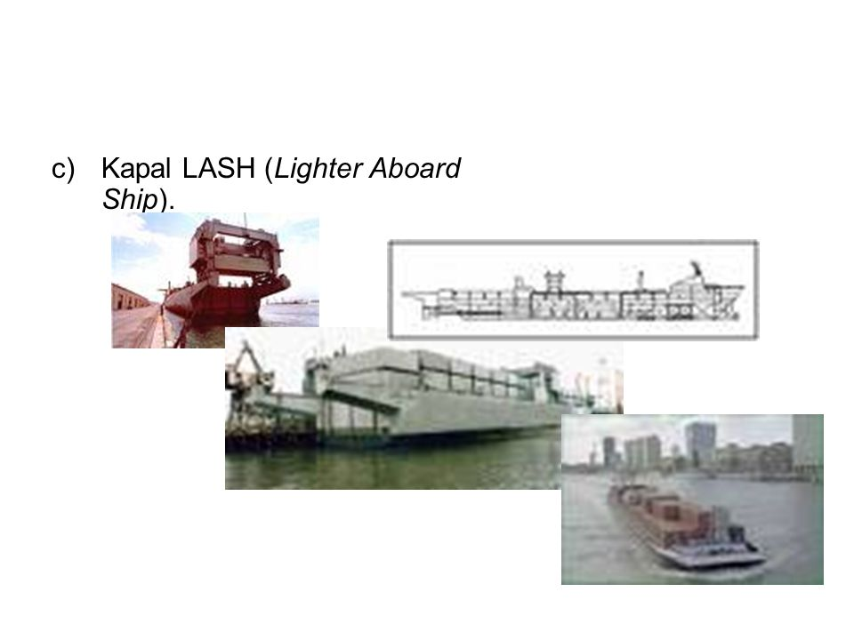 Kapal LASH (Lighter Aboard Ship).