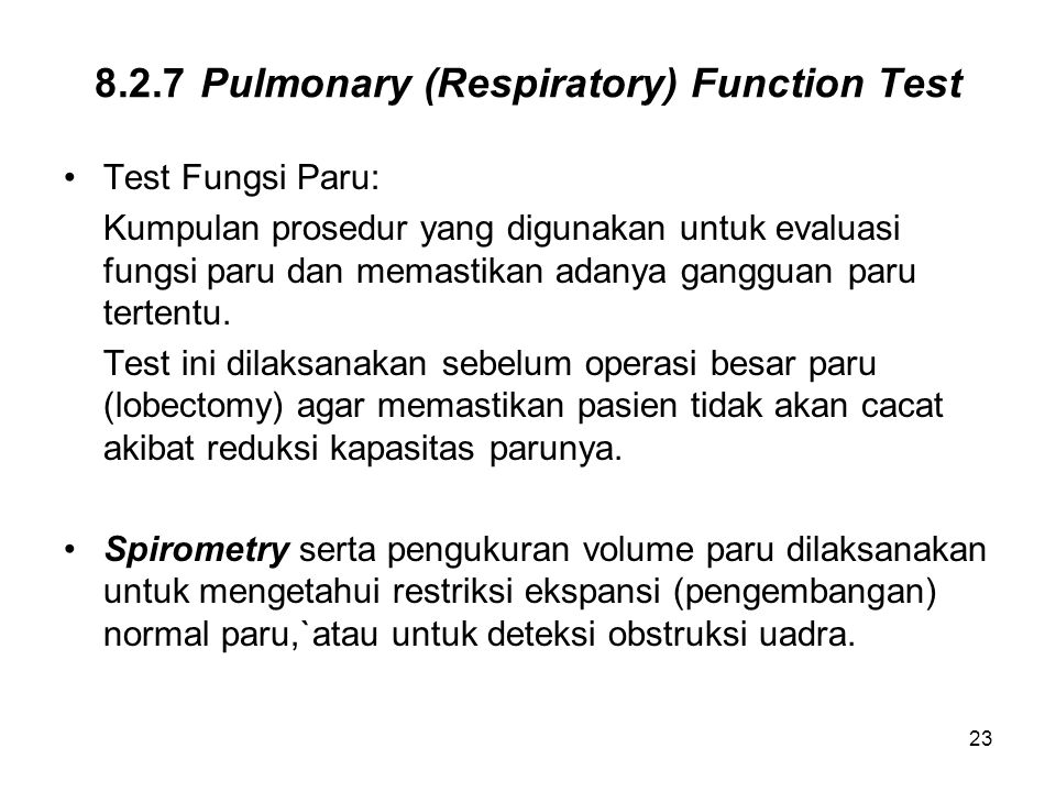 8.2.7 Pulmonary (Respiratory) Function Test