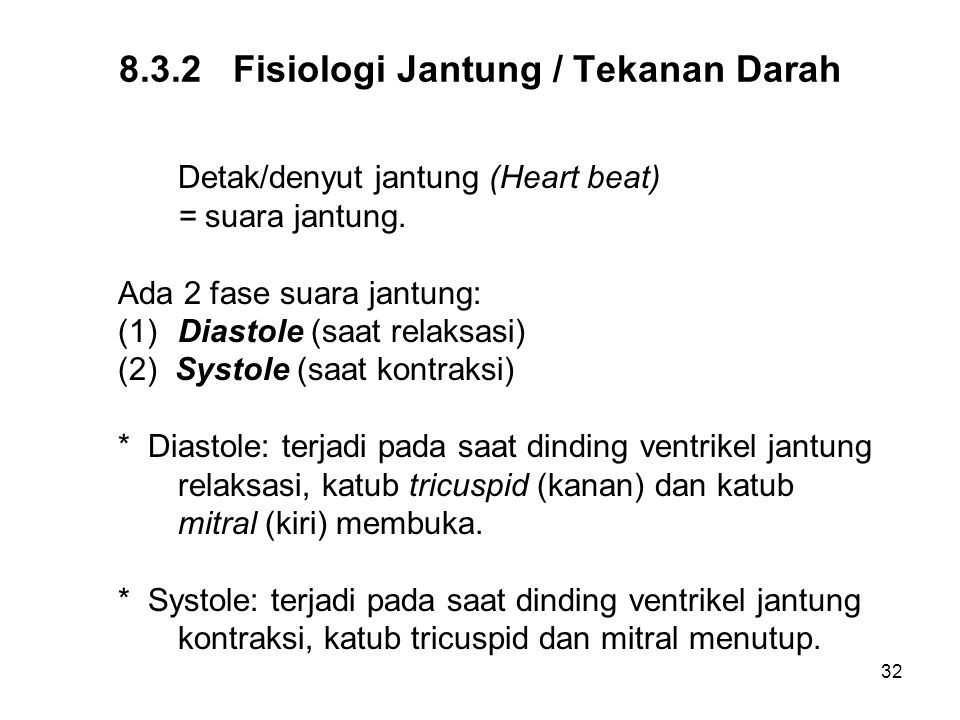 8.3.2 Fisiologi Jantung / Tekanan Darah