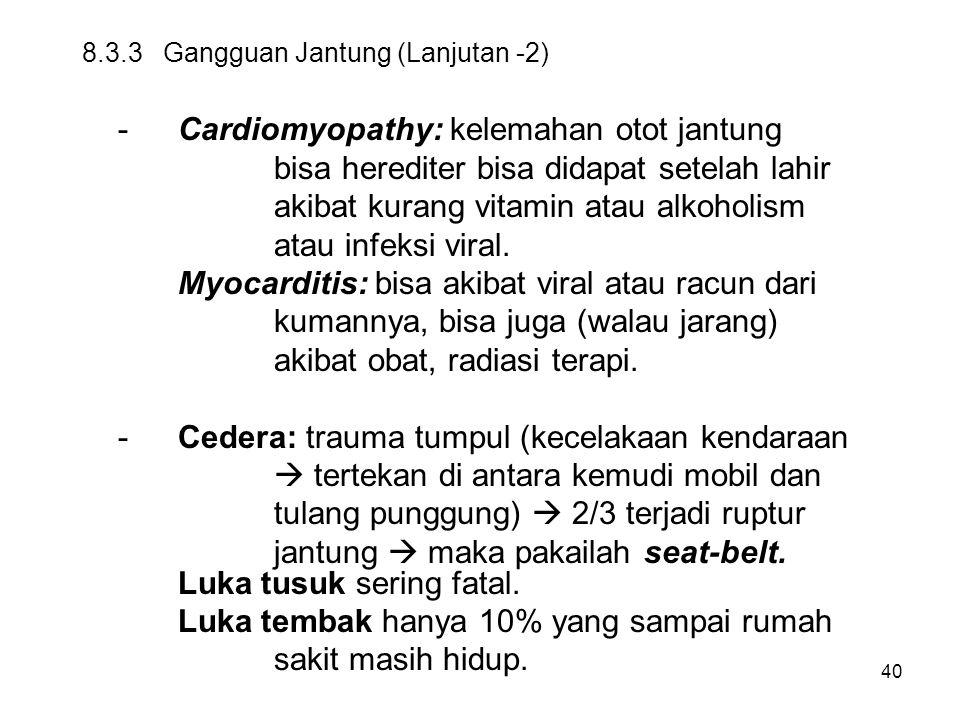 8.3.3 Gangguan Jantung (Lanjutan -2)