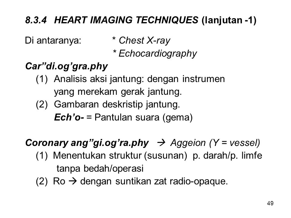 8.3.4 HEART IMAGING TECHNIQUES (lanjutan -1)