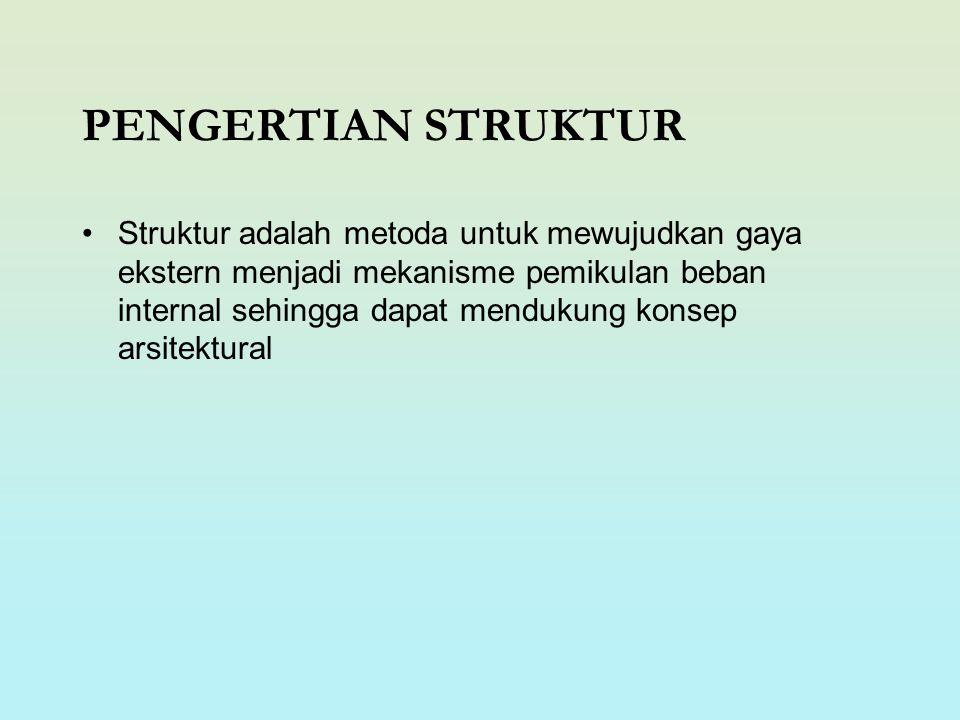 PENGERTIAN STRUKTUR